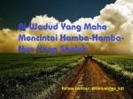 Al-Wadud Yang Maha Mencintai Hamba-Hamba-Nya Yang Shaleh