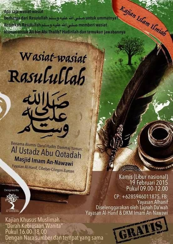 wasiat wasiat rasulullah, ust abu qotadah