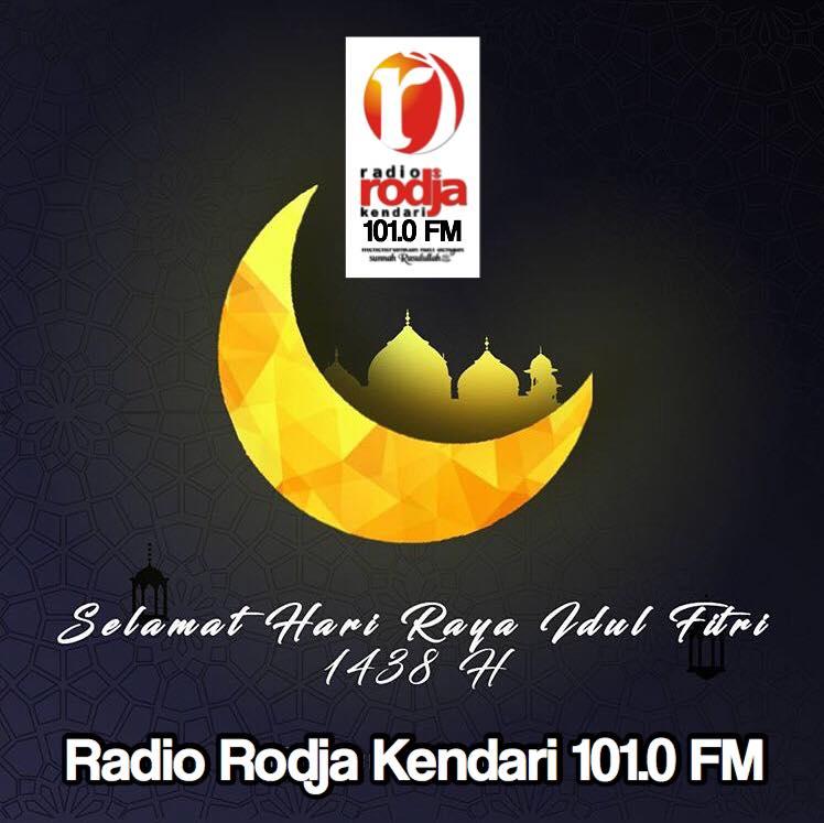 Ucapan Selamat Lebaran Idul Fitri 1438h Radio Rodja Kendari 101 0